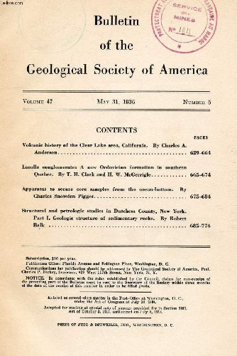 BULLETIN OF THE GEOLOGICAL SOCIETY OF AMERICA, VOL. 47, N° 5, MAY 1936 (CONTENTS: Volcanic history of the Clear Lake area, California, By Charles A. Anderson. Lacolle conglomerate: A new Ordovician formation in southern Quebec, By T. H. Clark...)