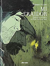 Mi traidor par Pierre Alary