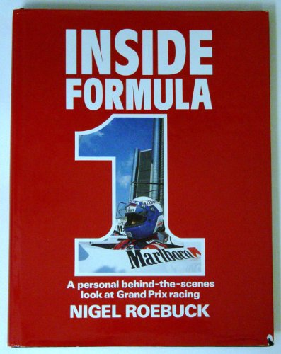 Inside Formula One: Personal Look at Ten Years of Grand Prix Racing por Nigel Roebuck
