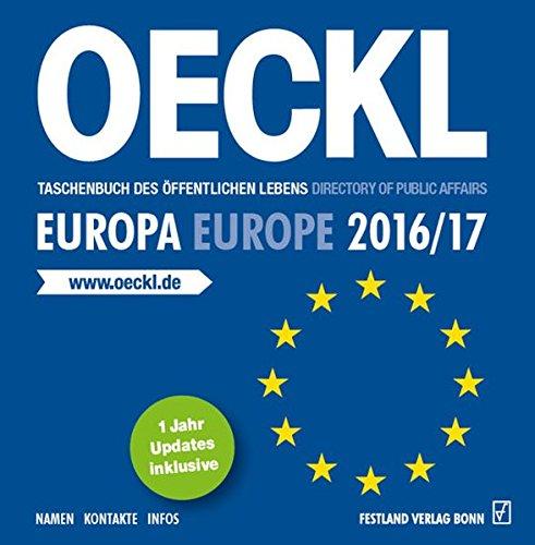 OECKL Taschenbuch des Öffentlichen Lebens - Europa 2016/2017, CD-ROM; Oeckl Directory of Public Affairs - Europe and Int Windows
