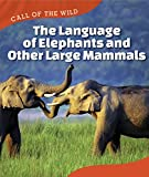 Large mammals communicate in many ways. Giraffes neck. Elephants wag their ears. Hippopotamuses bellow. All of these signals share specific information with other members of an animal group. Readers will also learn about how humans have decoded the l...