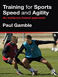 Training for Sports Speed and Agility: An Evidence-Based Approach