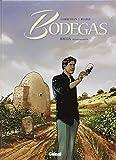 Bodegas - Tome 2 : Rioja, seconde partie