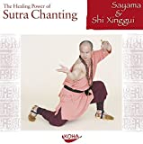 The Healing Power of Sutra Chanting. Audio-CD - sayama