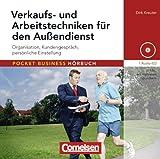 Pocket Business - Hörbuch: Verkaufs- und Arbeitstechniken für den Außendienst: Organisation, Kundengespräch, persönliche Einstellung. Hör-CD