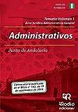 Administrativos de la Junta de Andalucia. Temario. Volumen 1 (Oposiciones)