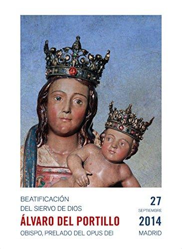 Misa. Beatificación de Álvaro del Portillo: Madrid, 27 de septiembre de 2014