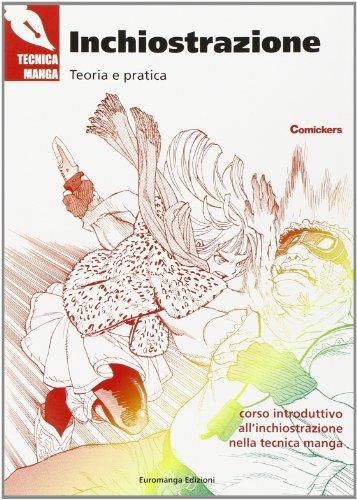 Inchiostrazione. Teoria e pratica. Ediz. illustrata