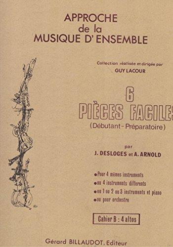 Desloges / Arnold - 6 Pieces Faciles für 4 Bratschen (Violen)