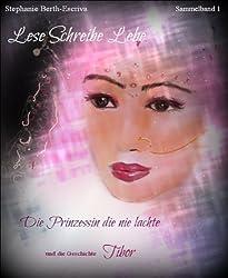 Lese Schreibe Lebe - Band 1 -: Die Prinzessin, die nie lachte