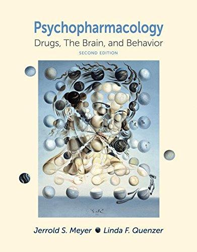 Psychopharmacology: Drugs, The Brain, and Behavior por Jerrold S. Meyer