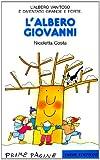 Scarica Libro L albero Giovanni (PDF,EPUB,MOBI) Online Italiano Gratis