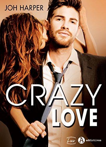 Crazy Love par [Harper, Joh]