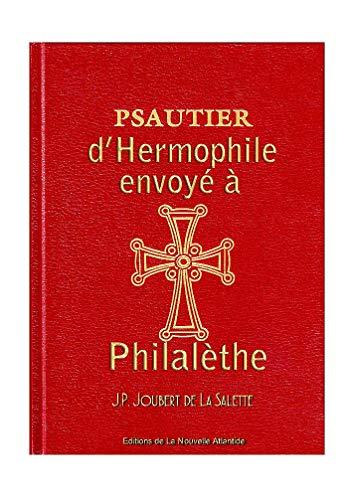Psautier dHermophile envoyé à Philalèthe (Alchimie t. 6) (French ...