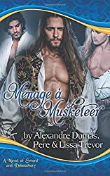 Menage A Musketeer by Lissa Trevor (2015-07-25)
