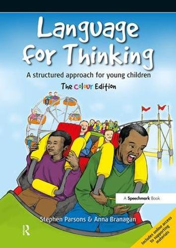 Language for Thinking: The Colour Edition: A structured approach for young children