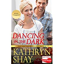 Dancing In the Dark (Sexy Men...Sassy Women Book 6) (English Edition)