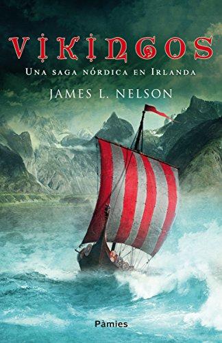 Vikingos: Una saga nórdica en Irlanda (Histórica)
