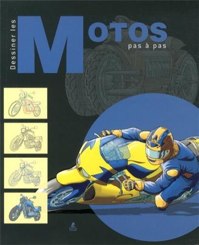 Dessiner les motos pas à pas par Collectif
