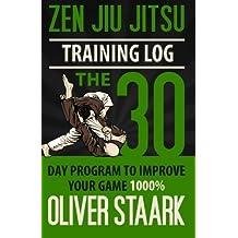 Zen Jiu Jitsu Training Log: The official training journal of Zen Jiu Jitsu by Mr Oliver S Staark (2013-03-16)