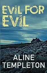 Evil for Evil: A DI Marjory Fleming Novel by Aline Templeton (2014-03-01)