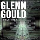 Glenn Gould ... plays Bach (1952-1955)