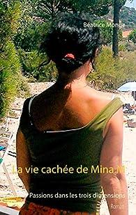 La vie cachée de Mina M par Béatrice Monge