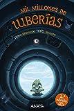 Mil millones de tuberías (Literatura Infantil (6-11 Años) - Narrativa...