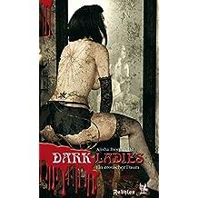 Dark Ladies - ein erotischer Traum: Ars Amoris (Erotik Dark Fantasy)