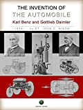 The Invention of the Automobile - (Karl Benz and Gottlieb Daimler) (History of the Automobile)
