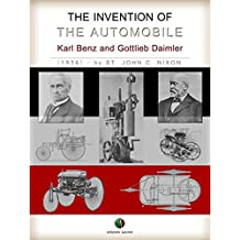 The Invention of the Automobile - (Karl Benz and Gottlieb Daimler)