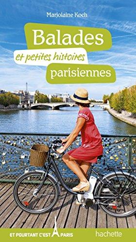 Balades et petites histoires parisiennes (French Edition)