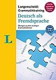 Langenscheidt Grammatiktraining Deutsch als Fremdsprache - Buch mit Online-Übungen: Übungen zu allen wichtigen Grammatikthemen