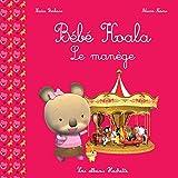Bébé Koala - Le manège