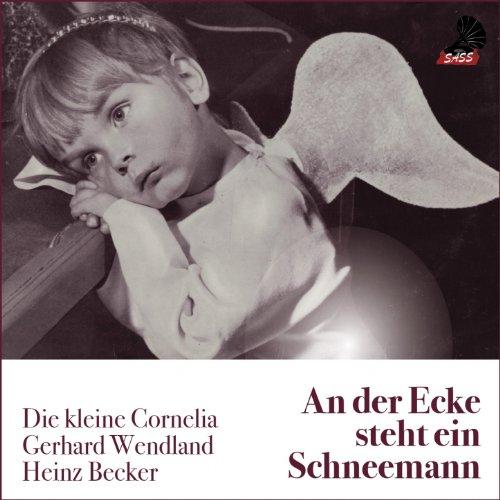 An der Ecke steht ein Schneemann (Klassische Deutsche Weihnachtslieder) -