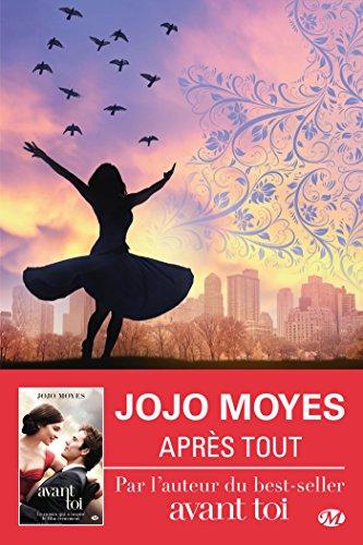 Après tout: La trilogie Avant toi, T3 par Jojo Moyes
