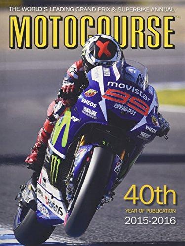 Motocourse 2015: The World's Leading Grand Prix & Superbike Annual por Michael Scott