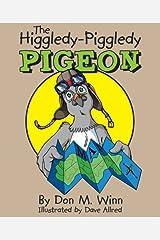 The Higgledy-Piggledy Pigeon Kindle Edition
