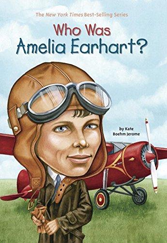 Who Was Amelia Earhart? (Amelia Für Kinder Earhart)
