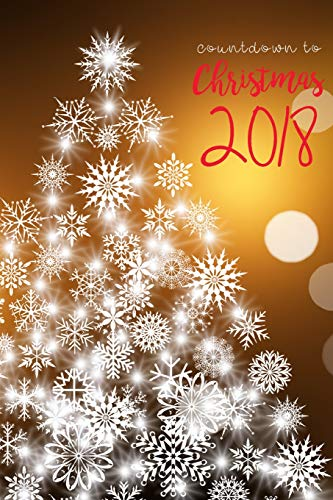 Countdown to Christmas: from October 27, 2018 to January 1, 2019 (Christmas Planner, Band 1)