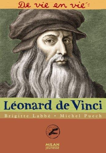 Léonard de Vinci par Brigitte Labbé