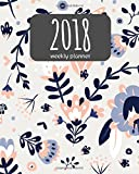 2018 Weekly Planner: 365 Daily Planner (January-December) - 8