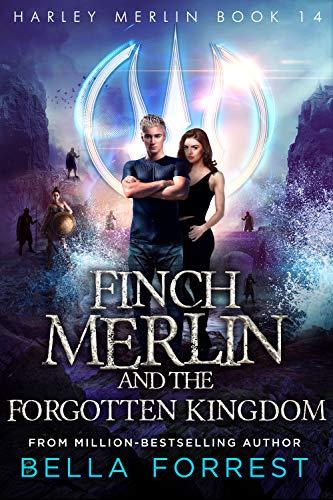 Harley Merlin 14: Finch Merlin and the Forgotten Kingdom (English Edition)