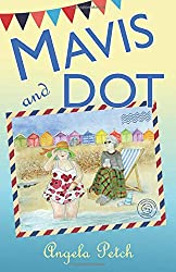 Mavis and Dot: Frolics, foibles and friendships by the seaside