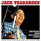 Teagarden Jack/Chicago and All That Jazz!