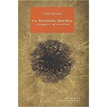 La formule Bardey : Voyages africains