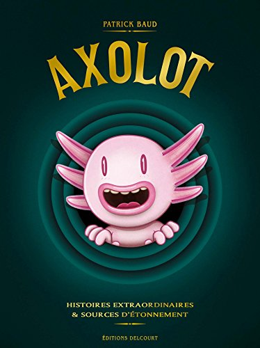Axolot 03 - Coffret T 1 à 3