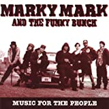 Songtexte von Marky Mark and The Funky Bunch - Music for the People