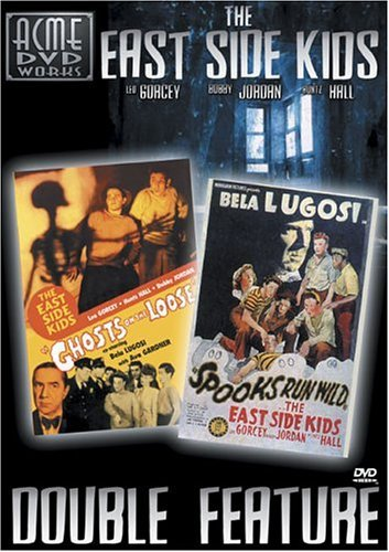 East Side Kids Double Feature: Ghosts on the Loose & Spooks Run Wild by Various