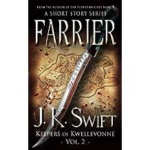 FARRIER (Keepers of Kwellevonne Series Book 2)